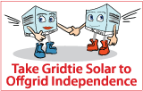 Take Grid-tie Solar to Off-Grid Independence