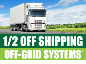 Half Off Shipping on Off-Grid Solar Systems