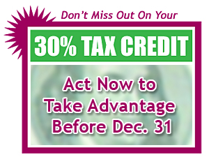 Don't miss out on your 30% federal tax credit