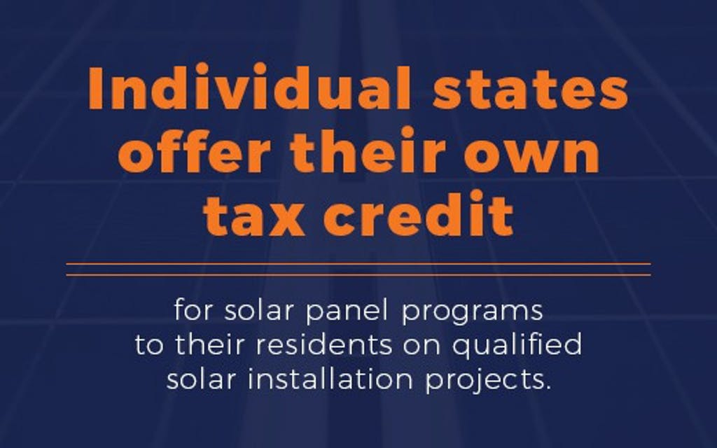 Individual states offer their own tax credit.