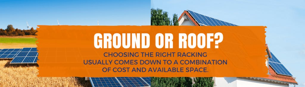 ground or roof mount racking - which is right for you?